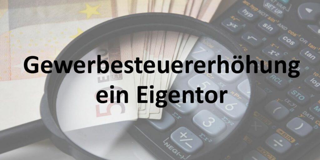 Gewerbesteuererhöhung ein Eigentor in Schongau